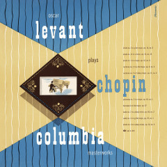 Oscar Levant Plays Chopin (Remastered) - Oscar Levant