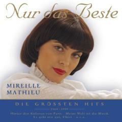 Nur das Beste - Die größten Hits - Mireille Mathieu