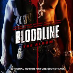 Bloodline: The Album - Toro, Ballgrum, Brisco, Dirtbag, Suthun Boy