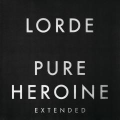 Pure Heroine (Extended) - Lorde