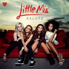 Salute (Expanded Edition) - Little Mix