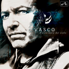 L'altra Metà del Cielo - Vasco Rossi