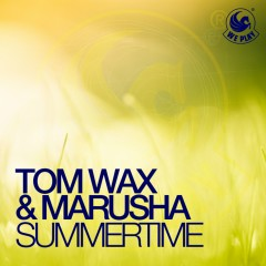 Summertime - Tom Wax, Marusha