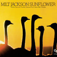 Sunflower (CTI Records 40th Anniversary Edition) - Milt Jackson