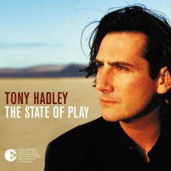The State of Play - Tony Hadley