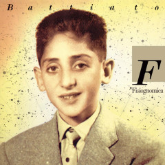 Fisiognomica (2008 Remastered Edition) - Franco Battiato