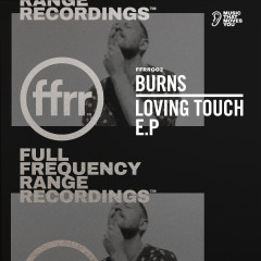 Loving Touch - BURNS