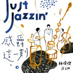 Just Jazzin'