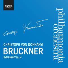 Bruckner: Symphony No.4, Romantic - Philharmonia Orchestra, Christoph von Dohnanyi