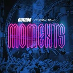 Moments (feat. Sebastian Reyman) - Darude, Sebastian Reyman