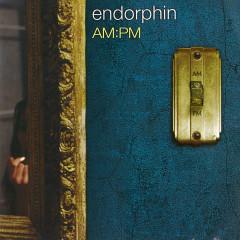 AM:PM - Endorphin