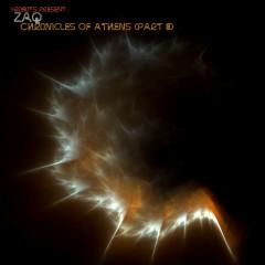 Chronicles of Athens, Pt. 3 - ZAQ