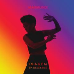 Imagem (Remixes) - Mahmundi
