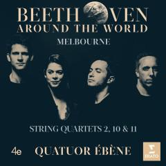 Beethoven Around the World: Melbourne, String Quartets Nos 2, 10 & 11 - Quatuor Ebène