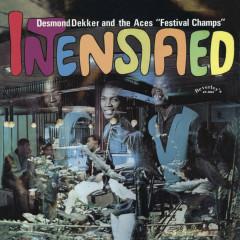 Intensified - Desmond Dekker, The Aces