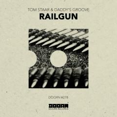 Railgun - Tom Staar, Daddy's Groove
