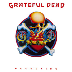Reckoning (Live) - Grateful Dead