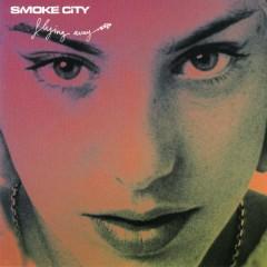 Flying Away - Smoke City