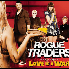 Love Is A War - Rogue Traders