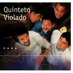 Para Sempre - Quinteto Violado