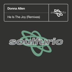 He Is The Joy (Remixes) - Donna Allen
