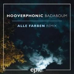 Badaboum (Alle Farben Remix) - Hooverphonic