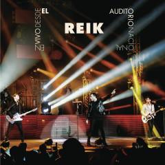 Reik En Vivo Auditorio Nacional - Reik
