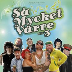Så Mycket Värre Säsong 3 - Various Artists
