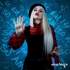 So Am I (Single) - Ava Max