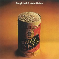 Whole Oats - Daryl Hall & John Oates