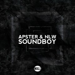 Soundboy - Apster, NLW