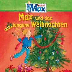 14: Max und das gelungene Weihnachten