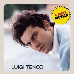 Luigi Tenco - I Miti - Luigi Tenco
