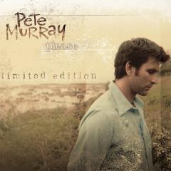 Please - Pete Murray