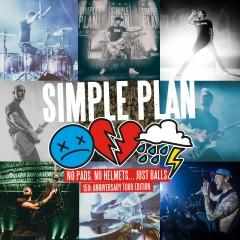 No Pads, No Helmets...Just Balls (15th Anniversary Tour Edition) - Simple Plan