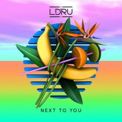 Next To You - L D R U,Savoi