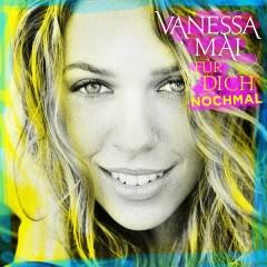 Für dich nochmal (Geschenk-Edition) - Vanessa Mai