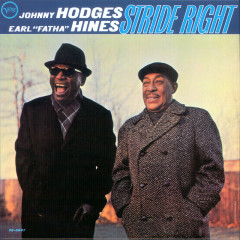 Stride Right - Johnny Hodges, Earl Hines