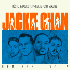 Jackie Chan (Remixes, Vol. 2) - Tiësto, Dzeko, Preme, Post Malone