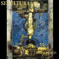 Chaos A.D. (Expanded Edition) - Sepultura