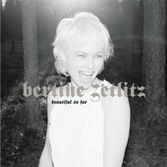 Beautiful So Far - Bertine Zetlitz