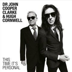 This Time It's Personal - Dr. John Cooper Clarke, Hugh Cornwell