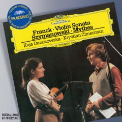 Franck: Violin Sonata / Szymanowski: Mythes a.o. - Kaja Danczowska, Krystian Zimerman