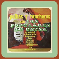 Polkas y Rancheras Con - Los Populares de China