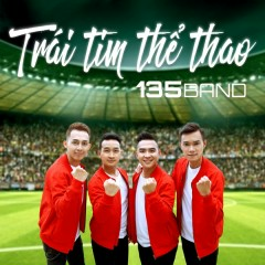 Trái Tim Thể Thao - 135 Band
