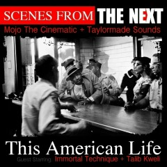 This American Life (feat. Talib Kweli and Immortal Technique) - The Next, Talib Kweli, Immortal Technique