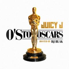 O's to Oscars - Juicy J