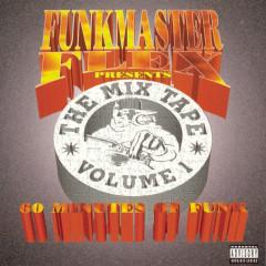 Funkmaster Flex Presents The Mix Tape Vol. 1 - Funkmaster Flex