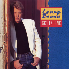 Get In Line - Larry Boone