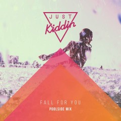 Fall for You (Poolside Mix)